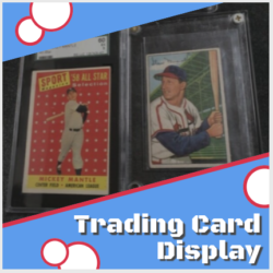 Trading Card Display Graded or ungraded